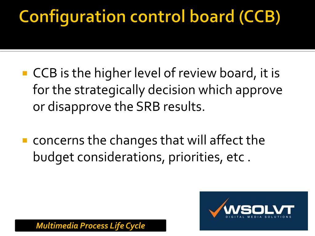 Configuration control board (CCB)