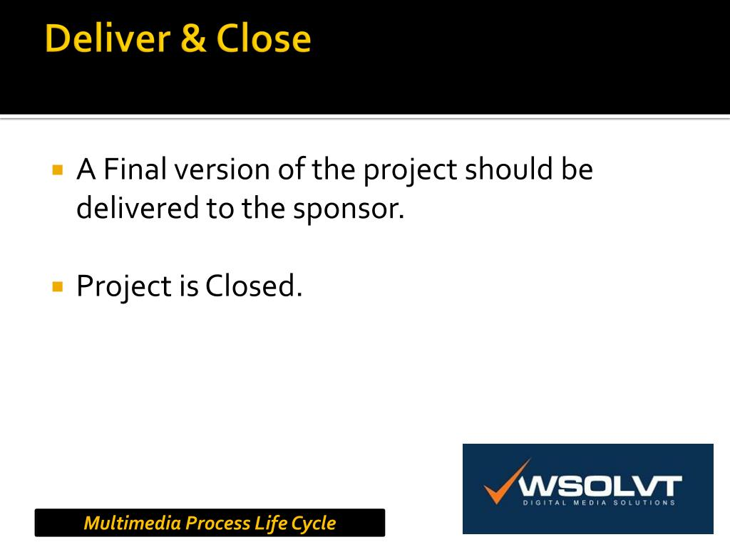 Deliver & Close