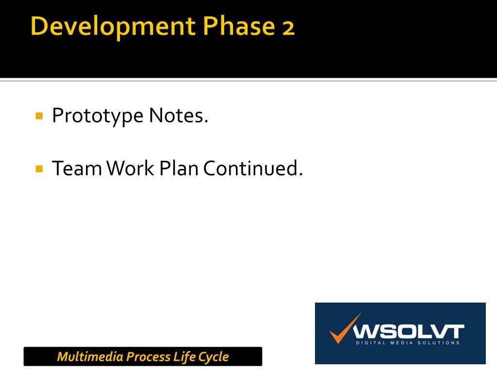 Development Phase 2