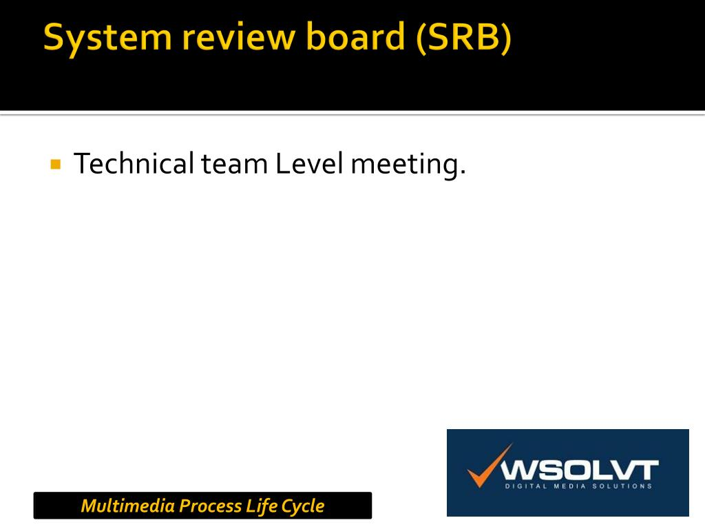 System review board (SRB)
