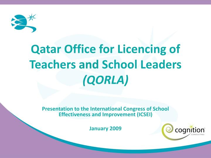 Qatar office for licencing of teachers and school leaders qorla