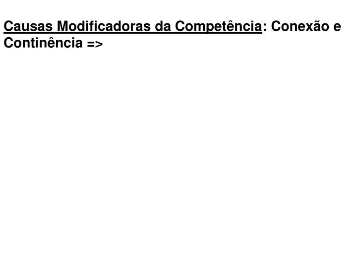 Causas Modificadoras da Competência