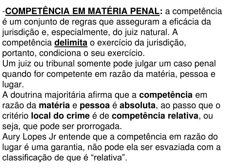 COMPETÊNCIA EM MATÉRIA PENAL