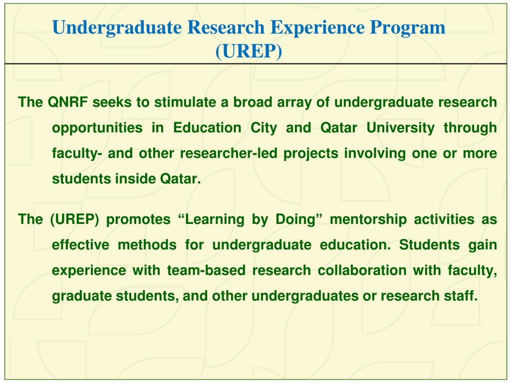 Undergraduate Research Experience Program (UREP)