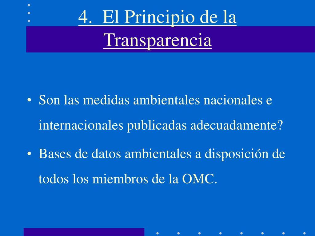 4.  El Principio de la Transparencia