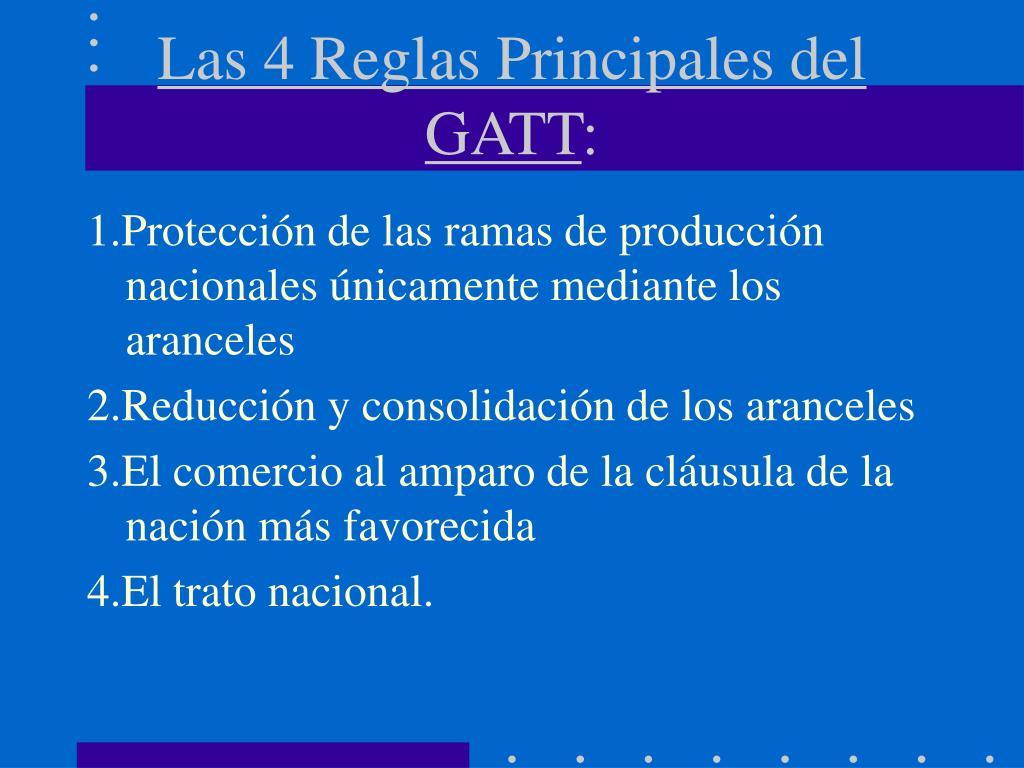 Las 4 Reglas Principales del GATT