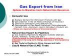 gas export from iran options to monetize iran s natural gas resources