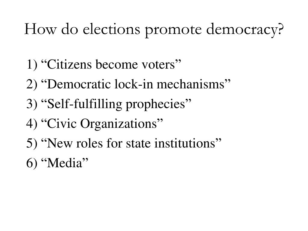 How do elections promote democracy?