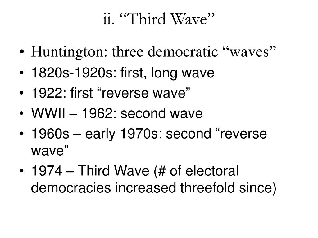 "ii. ""Third Wave"""