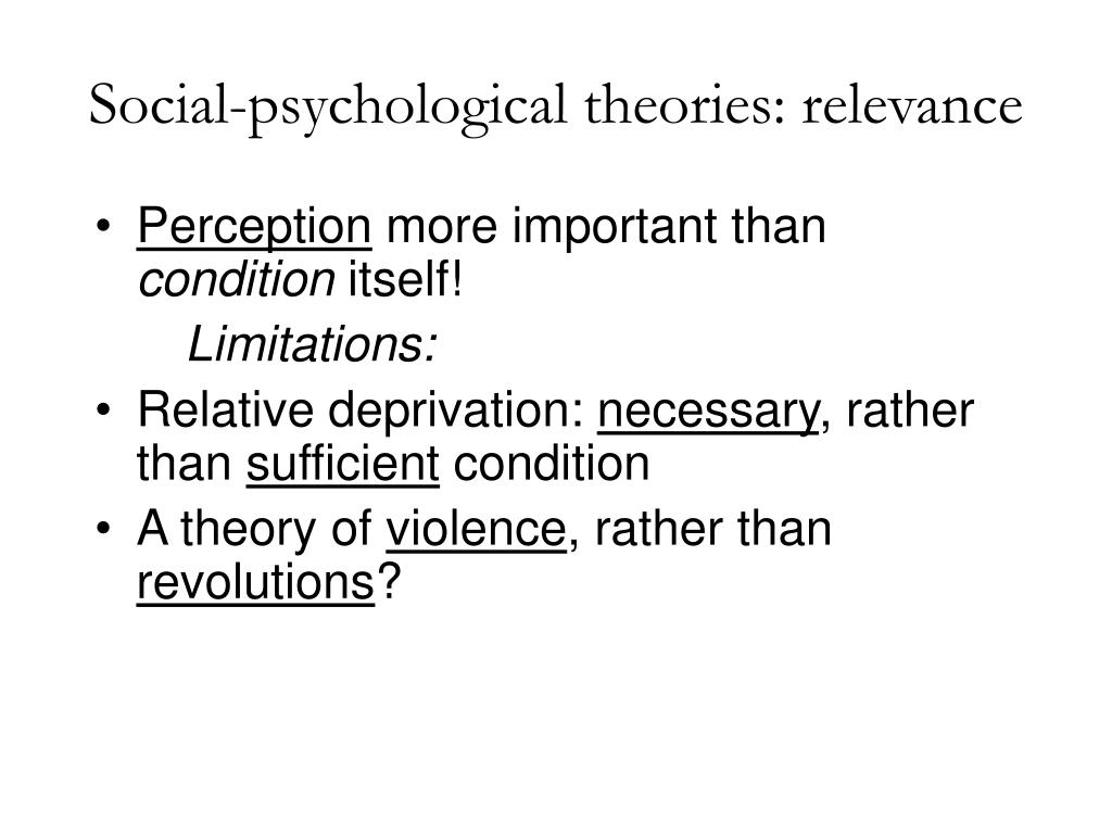 Social-psychological theories: relevance