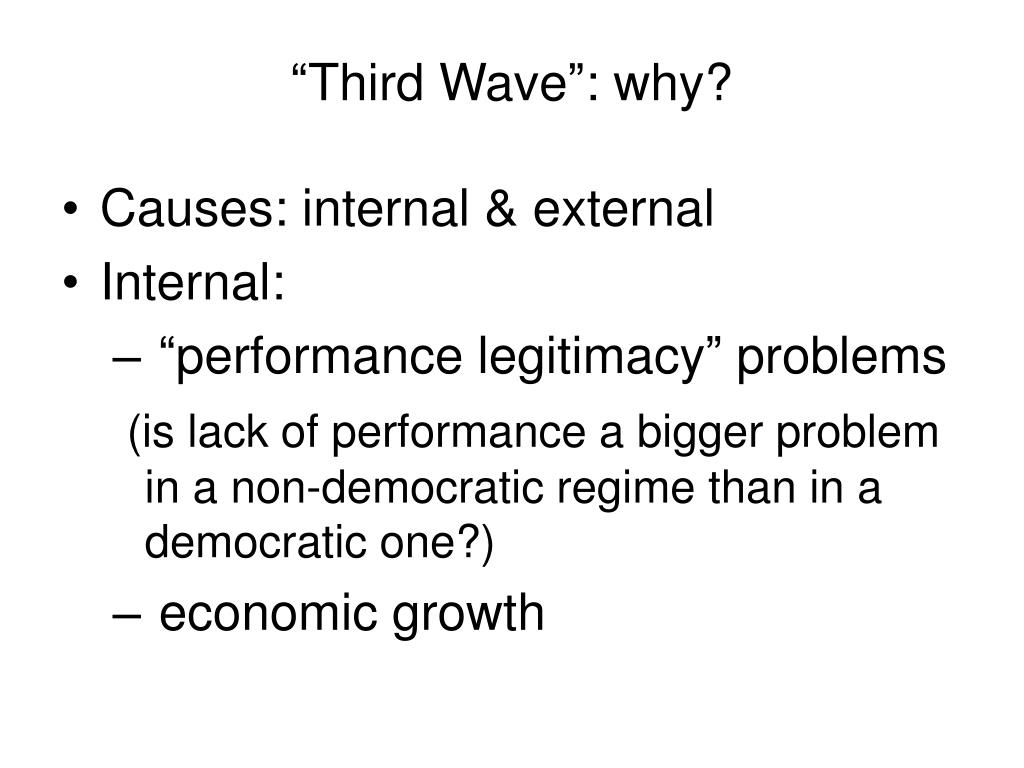 """Third Wave"": why?"