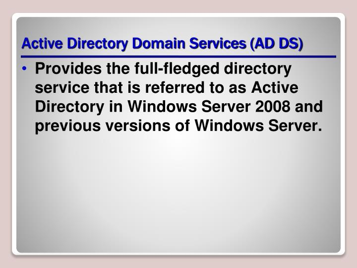 Active Directory Domain Services (AD DS)