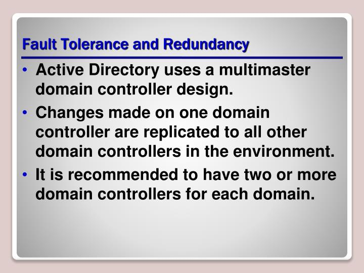 Fault Tolerance and Redundancy