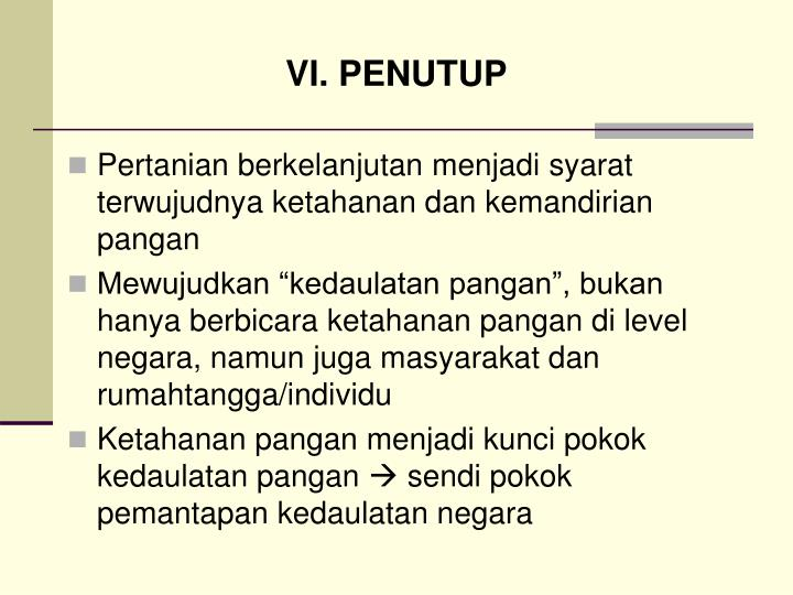 VI. PENUTUP