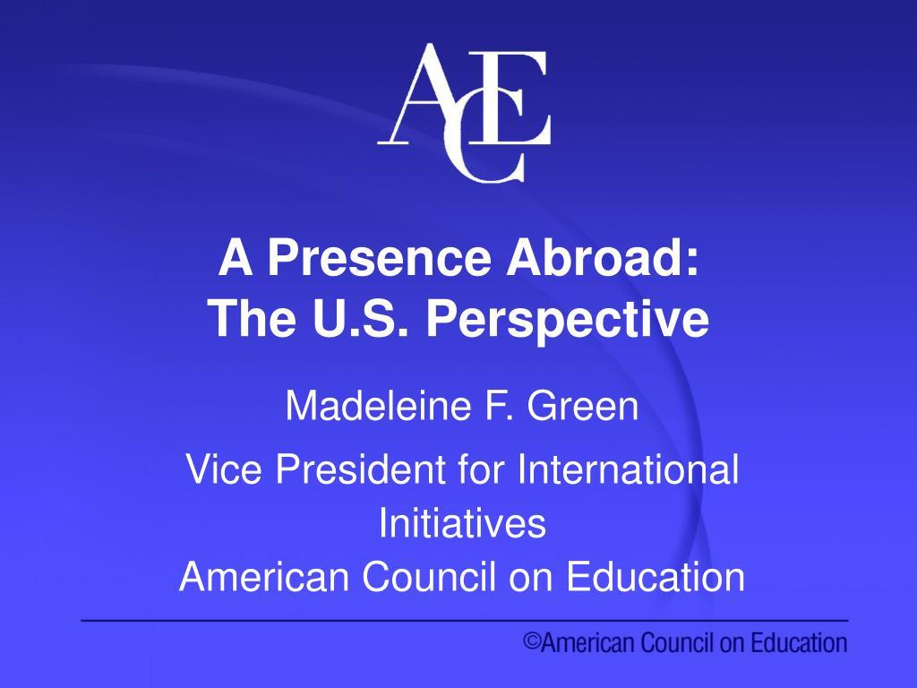A Presence Abroad: