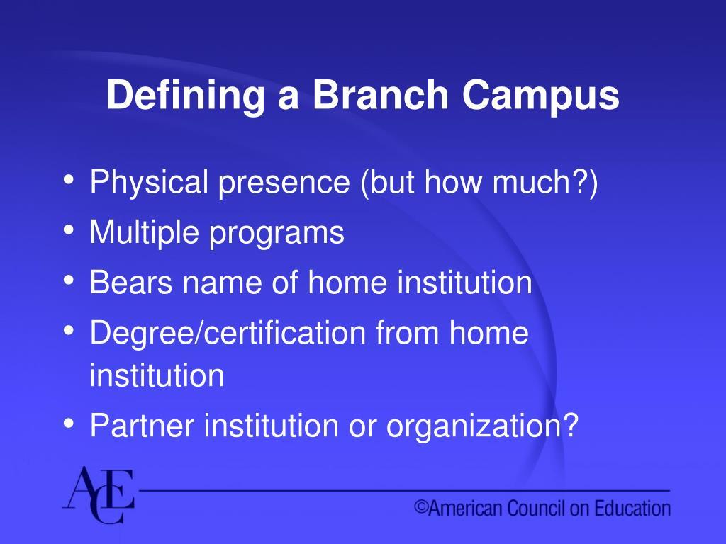 Defining a Branch Campus