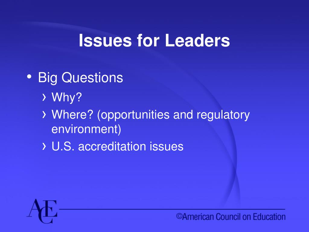 Issues for Leaders