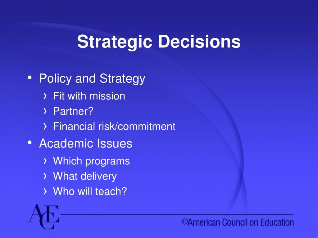 Strategic Decisions
