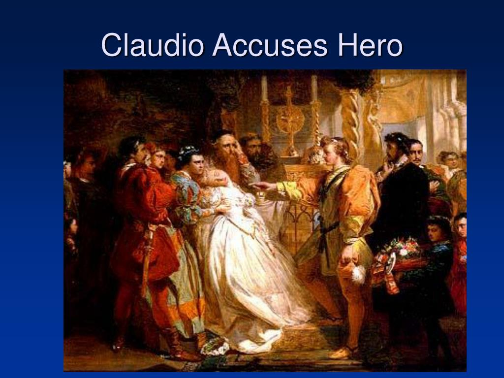 Claudio Accuses Hero