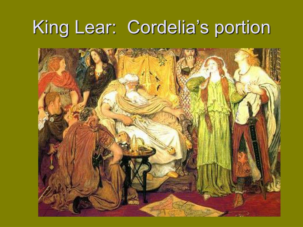 King Lear:  Cordelia's portion
