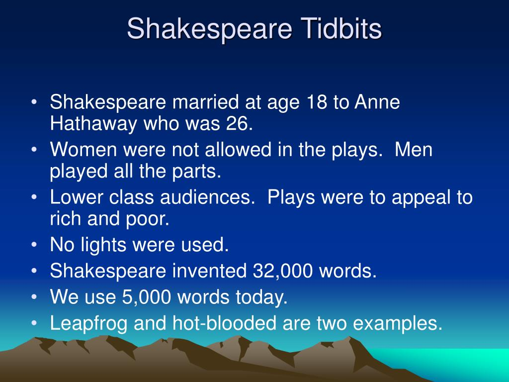 Shakespeare Tidbits
