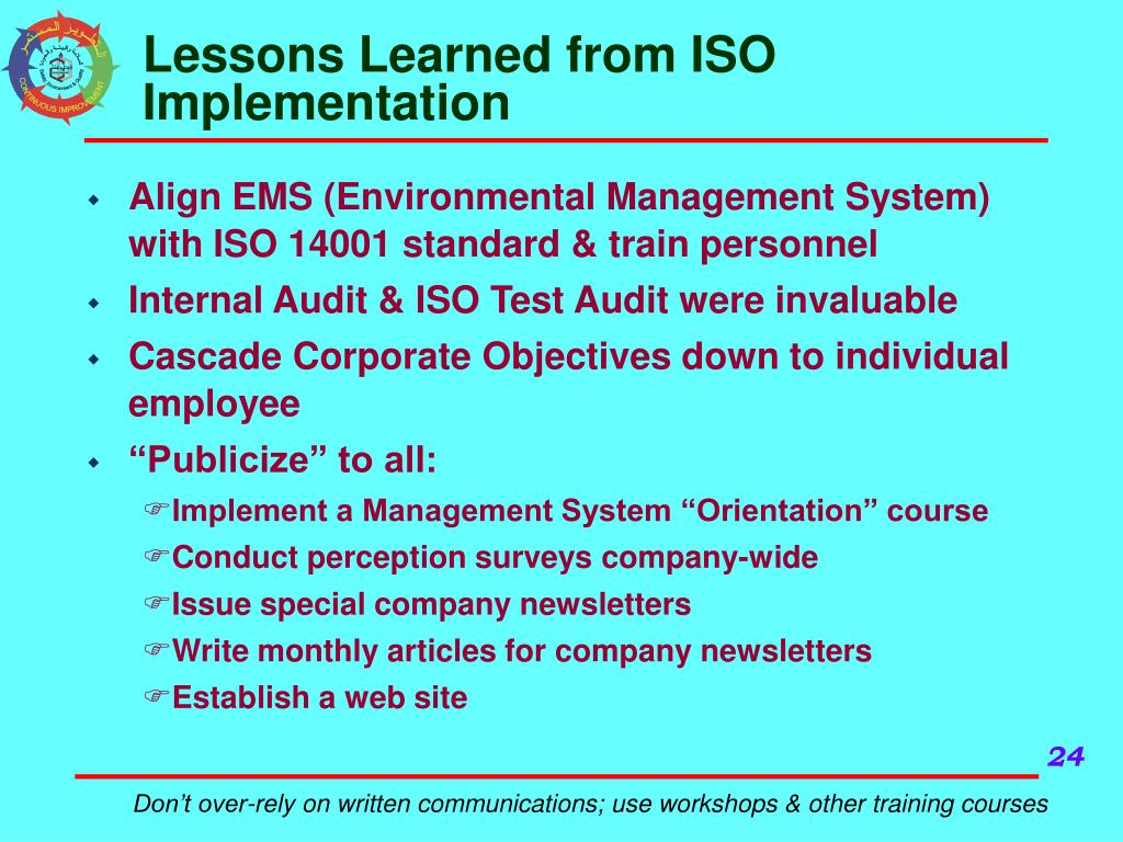 Lessons Learned from ISO Implementation