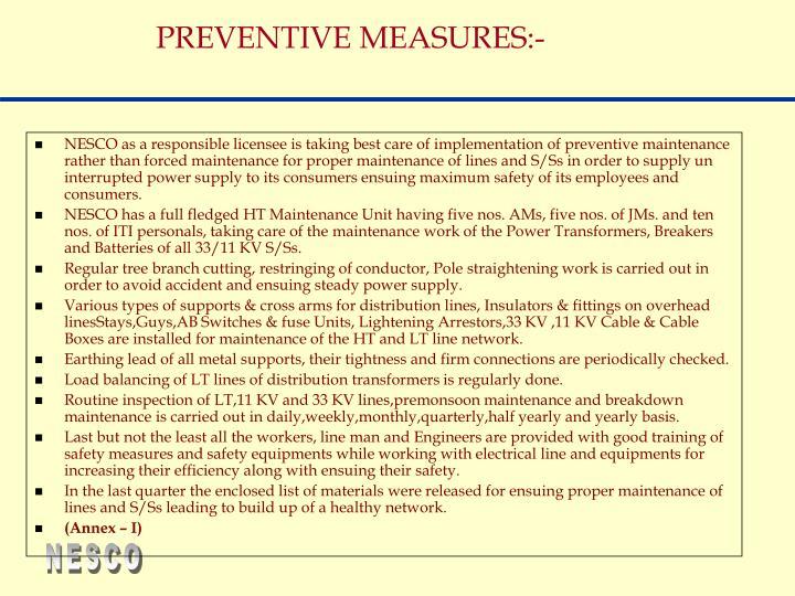 PREVENTIVE MEASURES:-