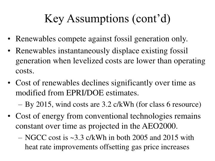 Key Assumptions (cont'd)