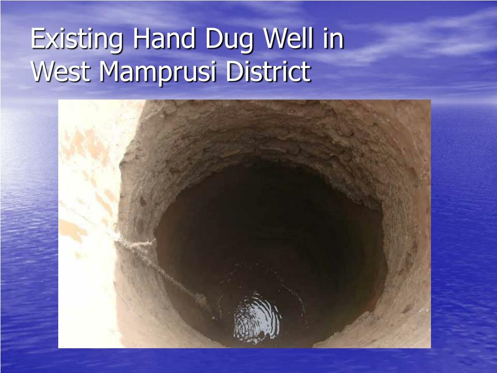 Existing Hand Dug Well in
