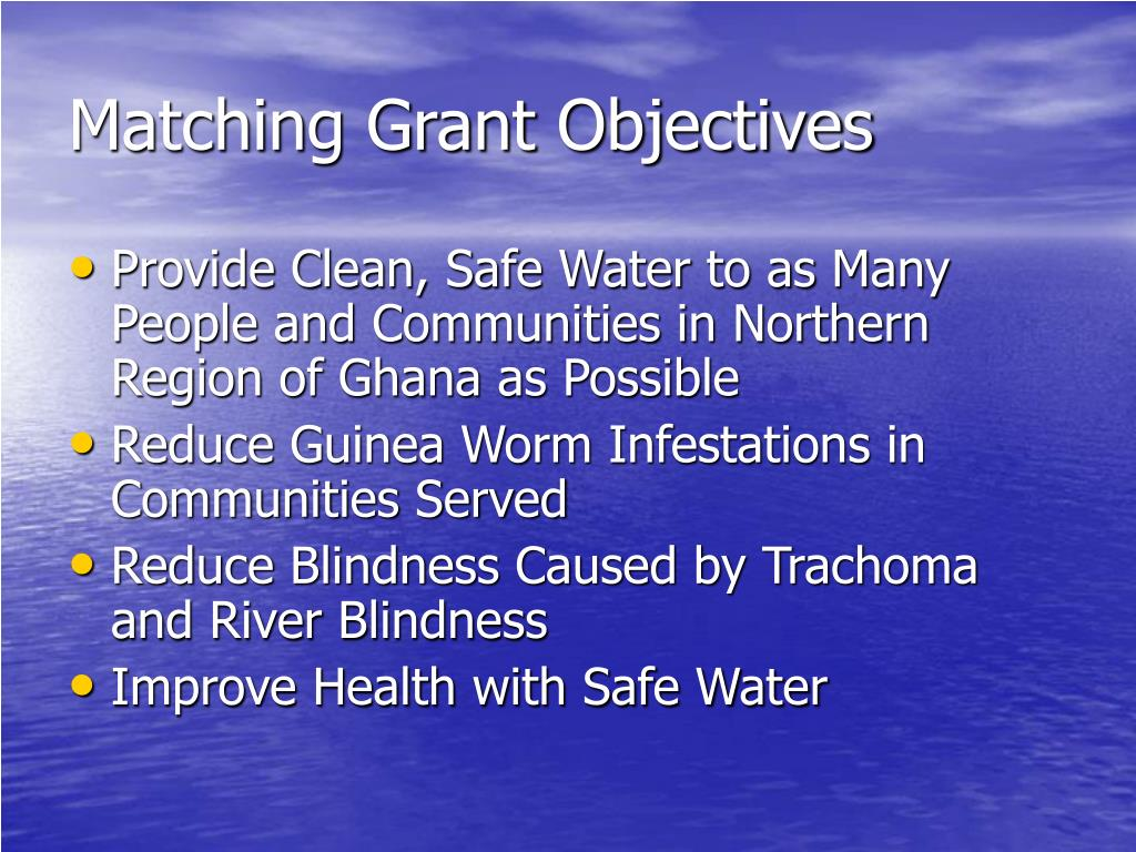 Matching Grant Objectives
