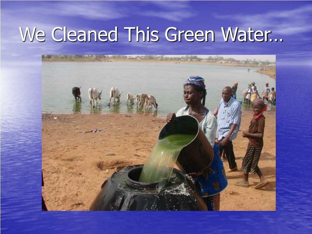We Cleaned This Green Water…