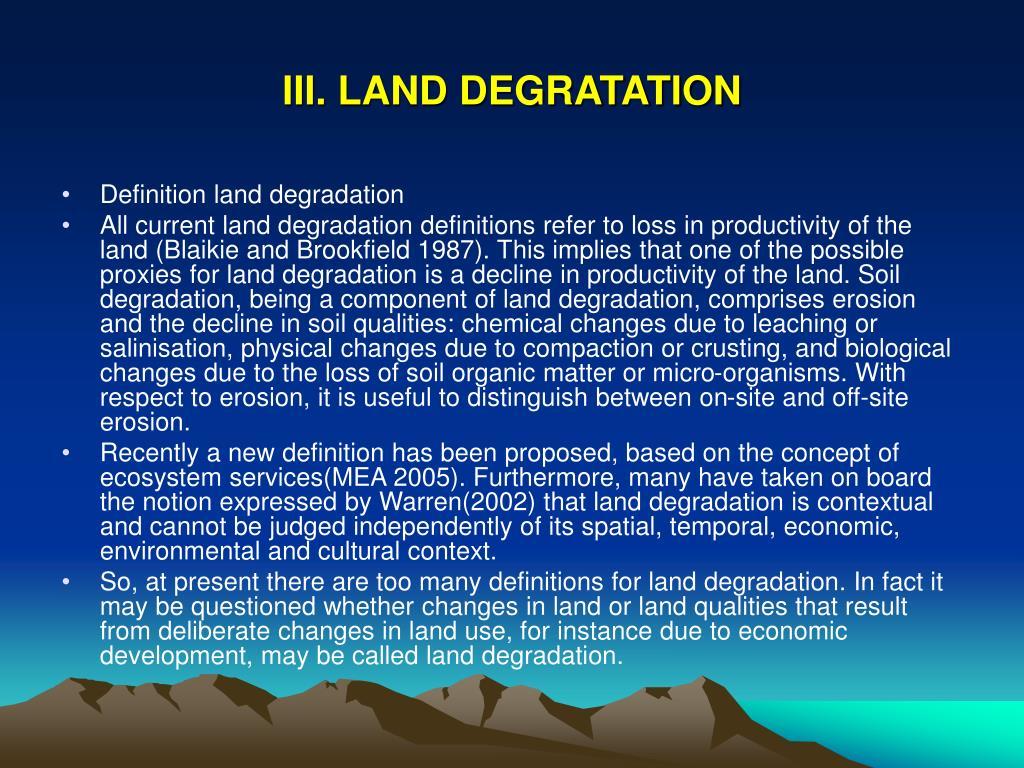 III. LAND DEGRATATION