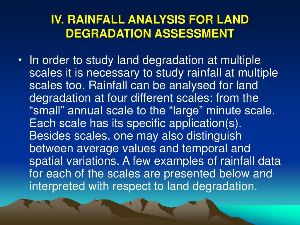 IV. RAINFALL ANALYSIS FOR LAND DEGRADATION ASSESSMENT
