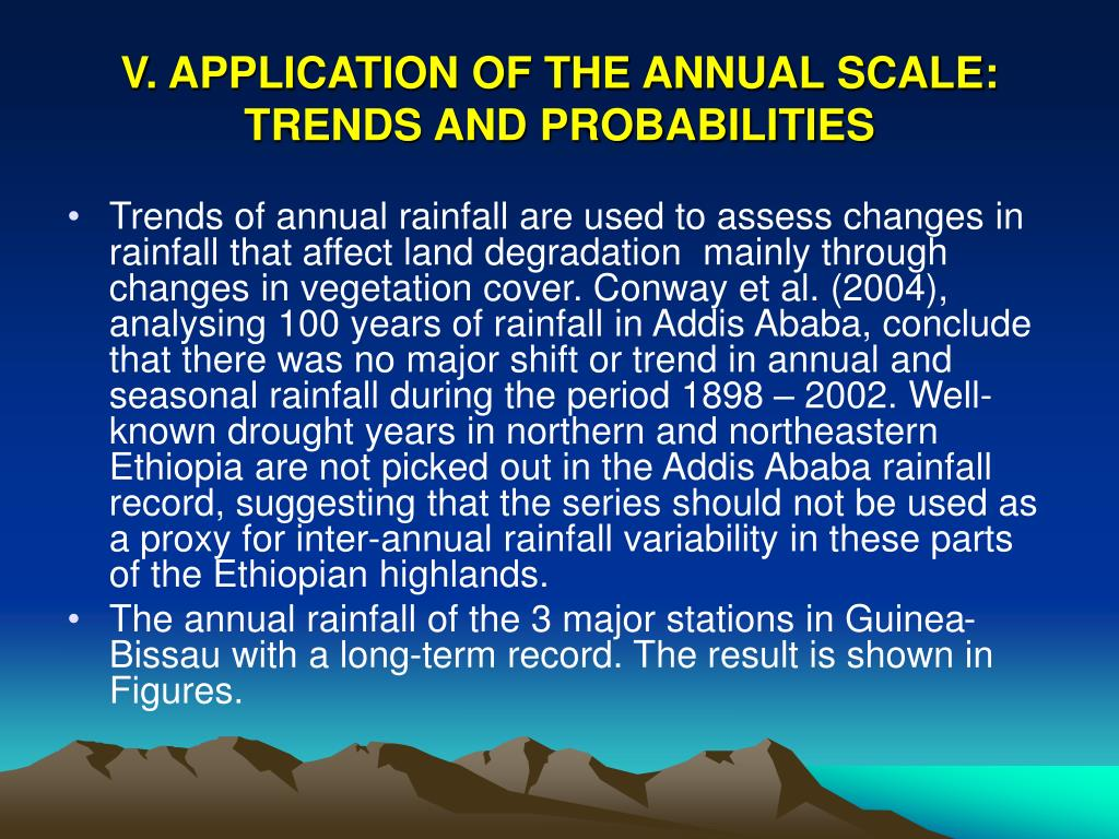 V. APPLICATION OF THE ANNUAL SCALE: TRENDS AND PROBABILITIES