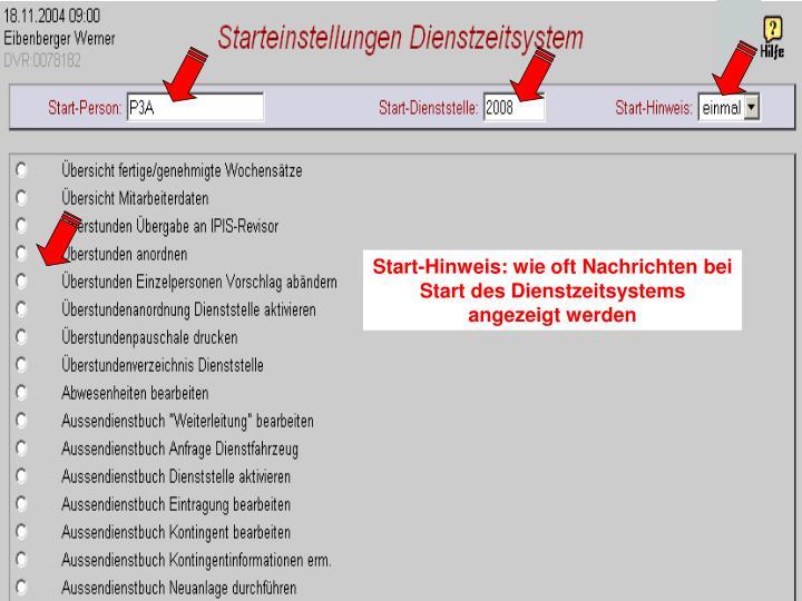 Start-Hinweis: wie oft Nachrichten bei Start des Dienstzeitsystems angezeigt werden
