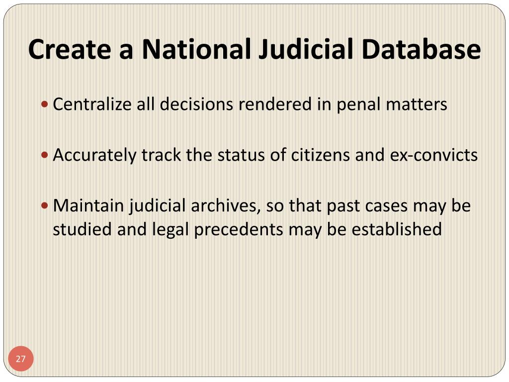 Create a National Judicial Database