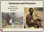 detainees and prisoners