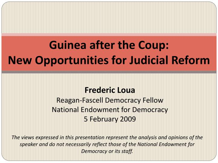 Guinea after the coup new opportunities for judicial reform