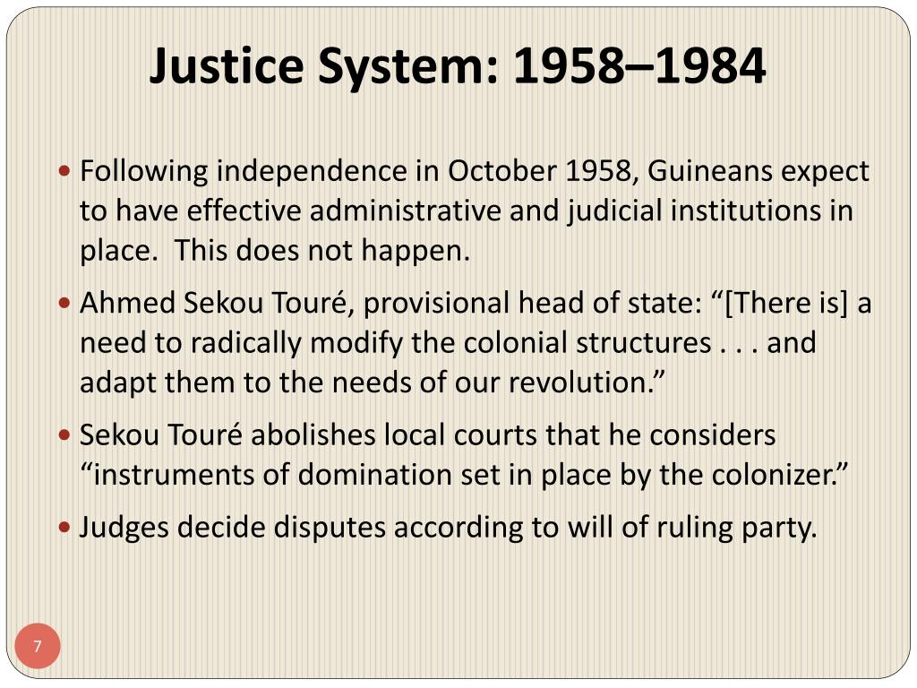 Justice System: 1958–1984