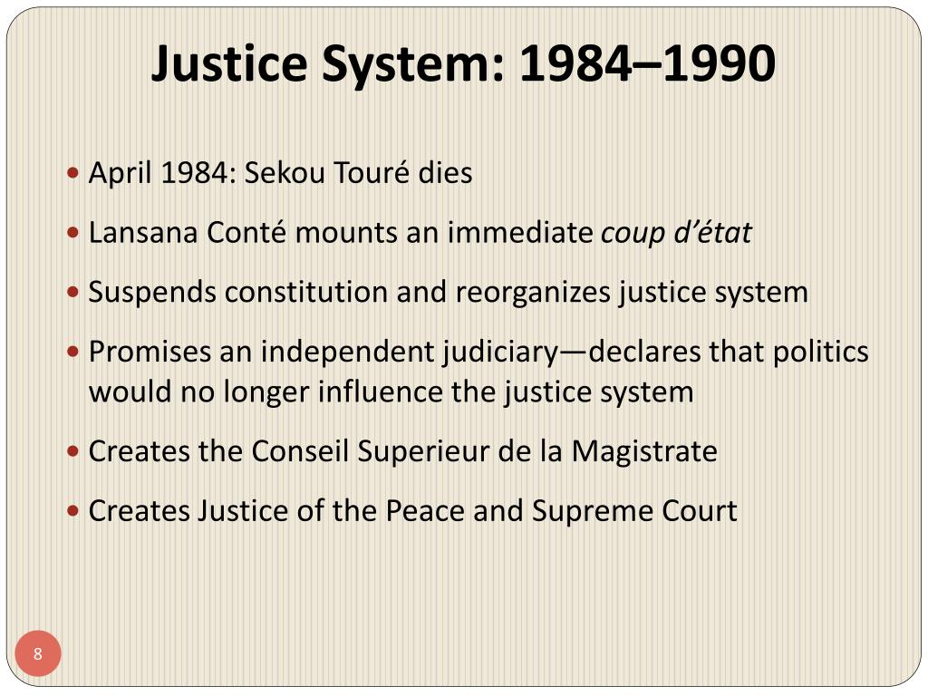 Justice System: 1984–1990
