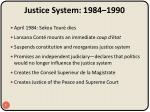 justice system 1984 1990