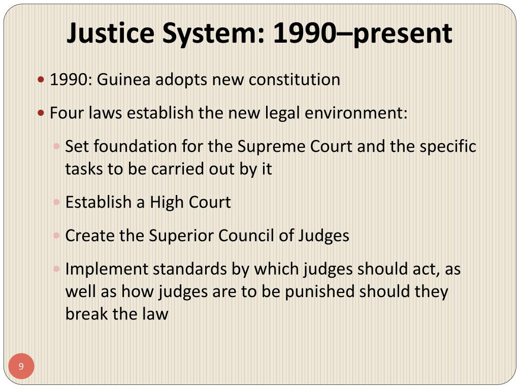 Justice System: 1990–present