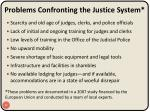 problems confronting the justice system