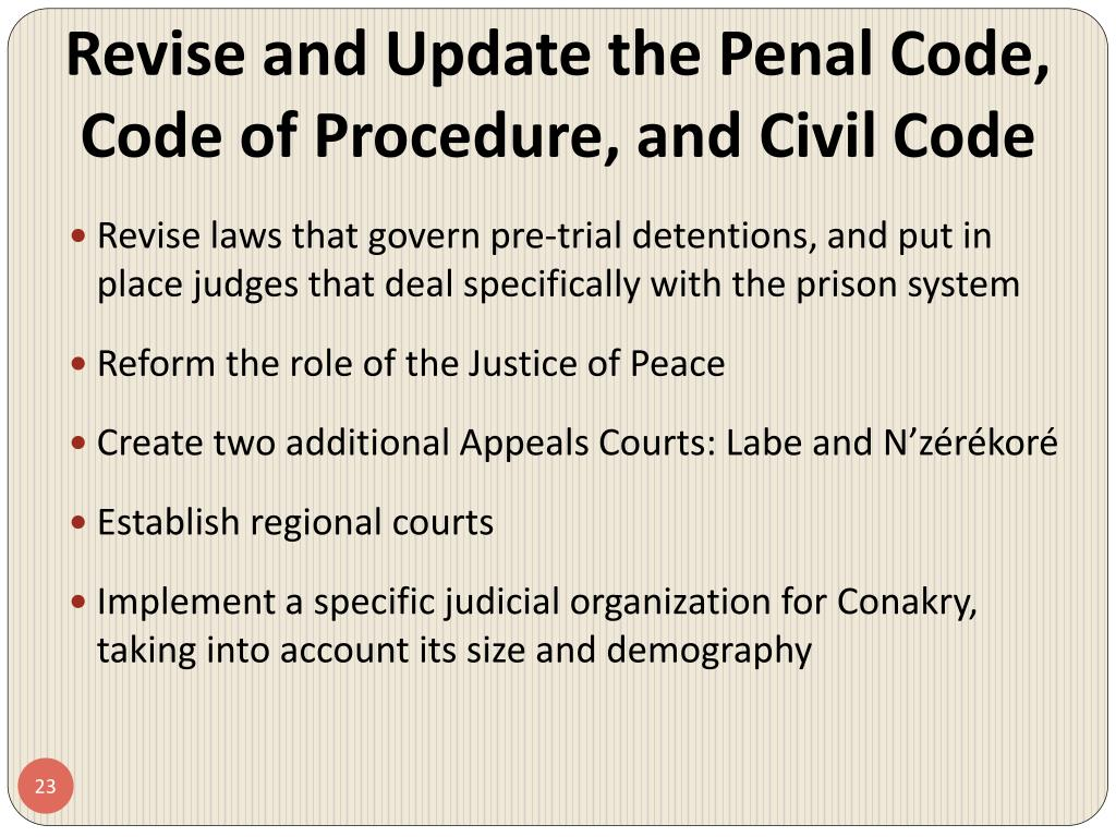Revise and Update the Penal Code, Code of Procedure, and Civil Code
