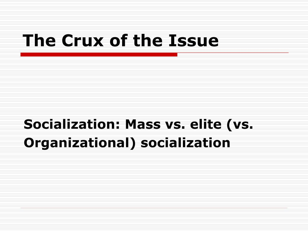 The Crux of the Issue
