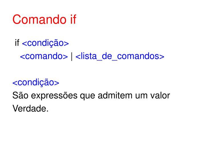 Comando if