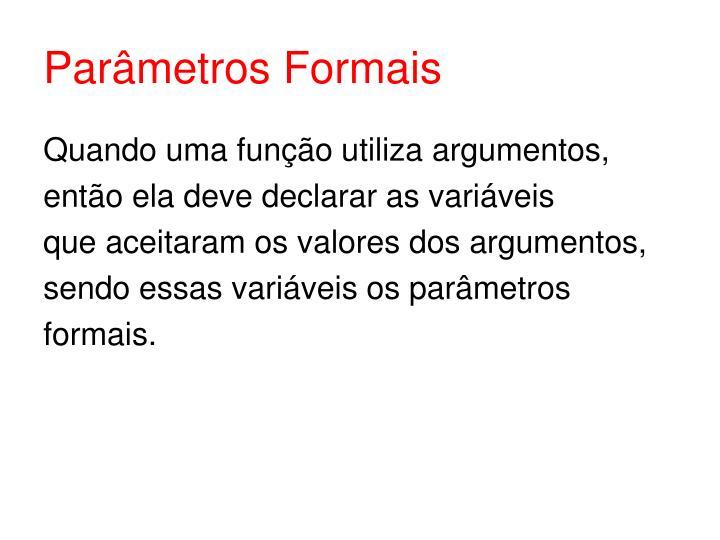 Parâmetros Formais