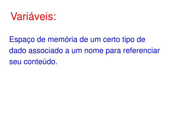 Variáveis: