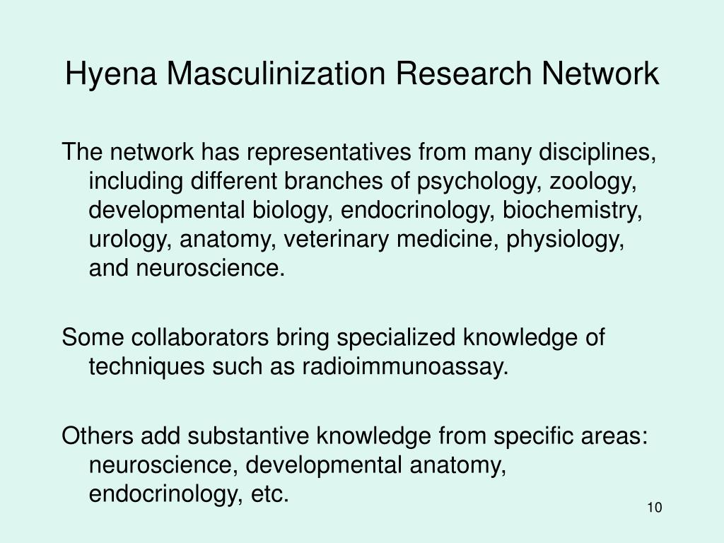 Hyena Masculinization Research Network