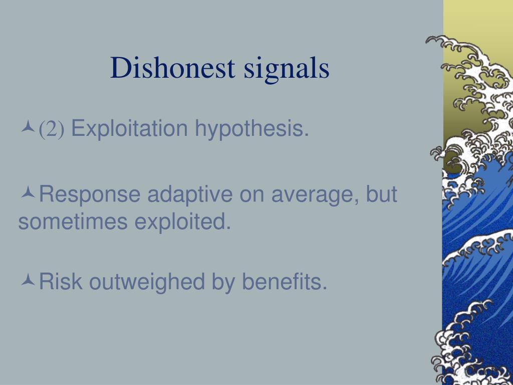 Dishonest signals